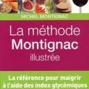 La méthode Montignac illustrée, Michel Montignac