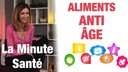 aliments anti age