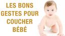Les-bons-gestes-pour-coucher-bebe-1_selection_0.jpg