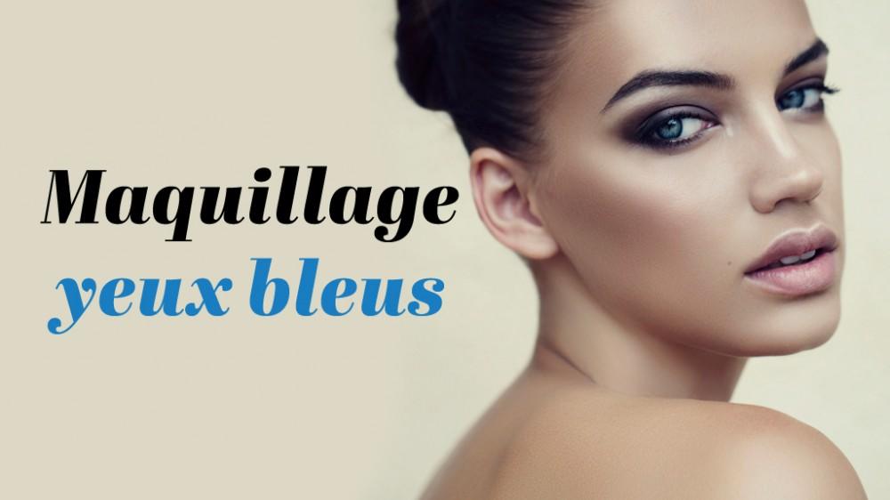 Maquillage yeux bleus verts Video Maquillage