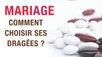 mariage comment choisir ses dragées
