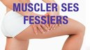 muscler fessiers