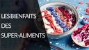 bienfaits-super-aliments
