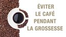éviter café