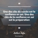 Une des clE¦Çs du succE¦ês est la confiance en soi. Une des clE¦Çs de la confiance en soi est la prE