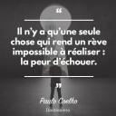 Il ni¦üy a qui¦üune seule chose qui rend un rI¦üve impossible ÔÇí rE¦Çaliser - la peur di¦üE¦Çchouer