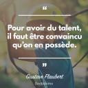 Pour avoir du talent, il faut I¦ütre convaincu qui¦üon en possE¦êde.