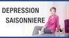 Comment combattre la dépression saisonnière ?