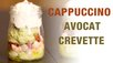 cappuccino avocat crevette