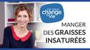 manger_des_graisses_insaturees