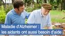 Maladie-d-Alzheimer-les-aidants-ont-aussi-besoin-d-aide.jpg