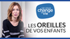 les_oreillles_de_vos_enfants