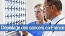 Le-depistage-des-cancers-en-France.jpg