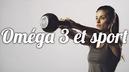 Existe-t-il-des-bienfaits-des-Omega-3-pour-la-pratique-sportive.jpg