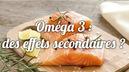 La-prise-d-Omega-3-peut-elle-avoir-des-effets-secondaires.jpg