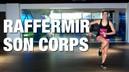 raffermir-son-corps1