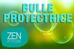 bulle protectrice