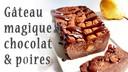 Gateau-magique-poire-chocolat.jpg