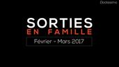 sorties-famille-fevrier-mars-2017
