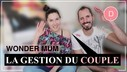 WONDERMUM_LA_GESTION_DU_COUPLE