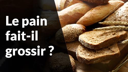 Le pain fait il grossir - Quel pain choisir ? - une vidéo