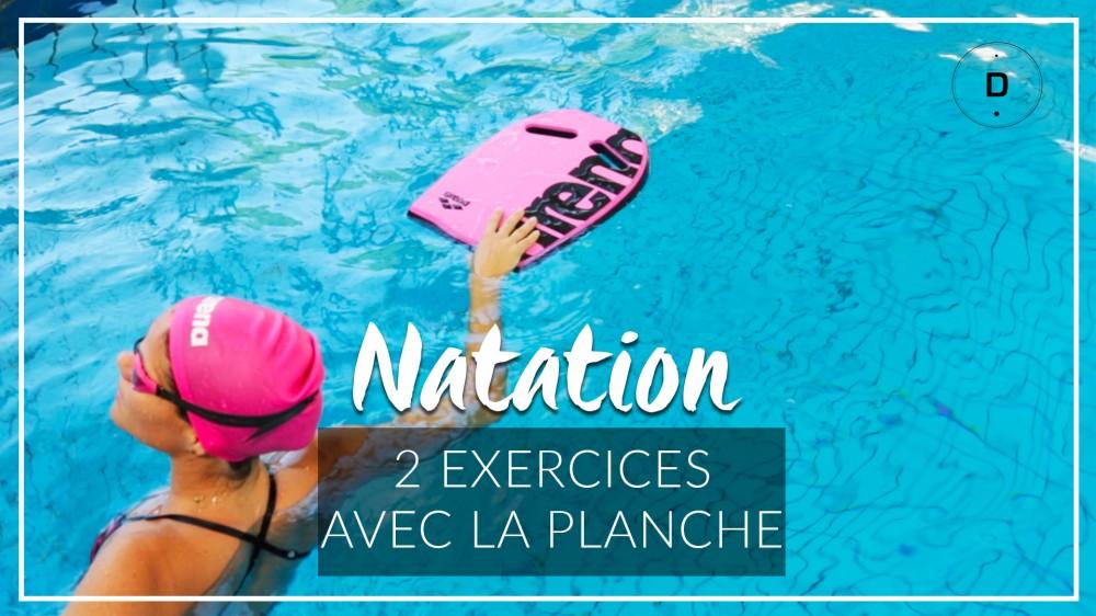2 exercices de natation avec une planche une vid o forme for Planche piscine