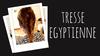 tresse-egyptienne