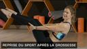 reprise sport apres grossesse